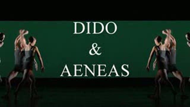 Dido & Aeneas - Choreographic Opera Video 7